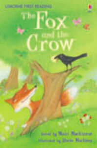 The Fox and the Crow - Usborne First Reading   **NEW PAPERBACK**