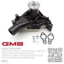 GMB WATER PUMP CHEV V8 350 SMALL BLOCK [HOLDEN HQ STATESMAN & MONARO GTS 350]