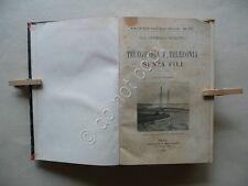 Telegrafia e Telefonia Senza Fili Mazzotto Biblioteca di Elettricità 1905 Fisica