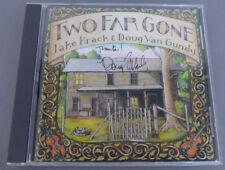 Two Far Gone - Jake Krack & Doug Van Gundy - CD SIGNED!