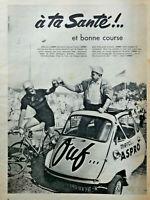 PUBLICITÉ DE PRESSE 1958 OUF ASPRO A TA SANT É ET BONNE COURSE TOUR DE FRANCE
