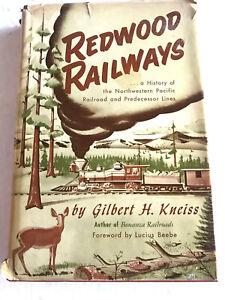 RAILROAD BOOK - REDWOOD RAILWAYS