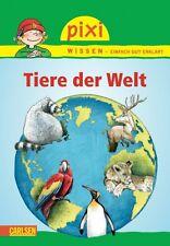 Pixi Wissen Band 42 Tiere der Welt Softcover 32 Seiten Ab 6 Jahre