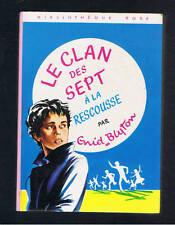ENID BLYTON LE CLAN DES SEPT A LA RESCOUSSE   BIBLIOTHEQUE ROSE HACHETTE 1975