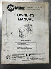 Miller Bobcat 225d Welding Generator Owners Manual