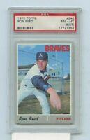 RON REED 1970 Topps Baseball #546 ATLANTA BRAVES GRADED PSA 8 ST NM-MT