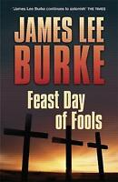 Feast Day of Fools (Hackberry Holland), Burke, James Lee, Very Good Book