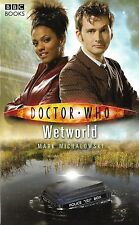 DOCTOR WHO<>WETWORLD by MARK MICHALOWSKI<>paperback