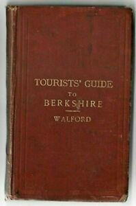 Berkshire Tourist's Guide 1882 Edward Walford 1st Edition History & Map