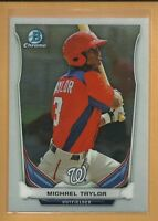 Michael Taylor RC 2014 Bowman Chrome Prospects Rookie Card # BCP40 Nationals MLB