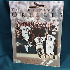 The Baltimore Orioles: Four Decades of Magic from 33rd Street to Camden Yards