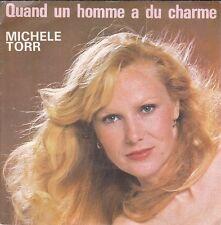 Disque 45 tours Michèle TORR Quand un homme a du charme 1979