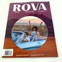 ROVA MAGAZINE THE MAGAZINE FOR EPIC ROAD TRIPS. ADVENTURE Feb Mar 2020