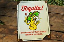 Tequila - Pants Optional Tin Metal Sign - Party - Jose Cuervo, Don Julio, Worm