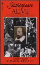 Shakespeare Alive!: America's Foremost Theater Producer Brings Shakespeare's En