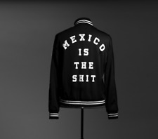Chamarra Jacket Mexico Is The Sh1t S Man