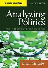 Cengage Advantage Books: Analyzing Politics by Grigsby, Ellen
