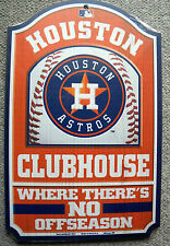 HOUSTON ASTROS SIGN CLUBHOUSE/CLUB HOUSE Where There's No Off Season