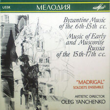 CD Madrigal Ensemble-Byzantine Music/of early & muscovite Russia, Melodiya