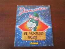 ALBUM DENVER TI VOGLIO BENE COMPLETO PANINI 1989 !!!