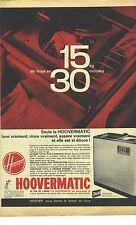 PUBLICITE ADVERTISING 1963   HOOVERMATIC la machine à laver 42 cms de large