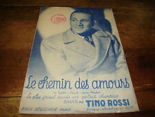 TINO ROSSI - Le chemin des amours - PARTITION !!!!!!!!