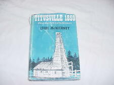 Rare First Edition Book Titusville 1859 Birth Of Oil Industry Leon McNierney