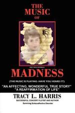 The Music of Madness by Tracy L. Harris (2002, Paperback)