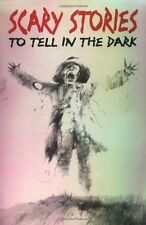 Scary Stories to Tell in the Dark: Collected from