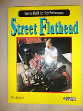 How to Build the High-Performance Street Flathead BOOK MANUAL By Mike Davidson