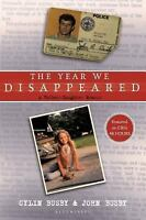 The Year We Disappeared: A Father - Daughter Memoir by Busby, Cylin, Busby, Joh