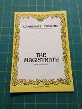 The Magistrate : Cambirdge Theatre
