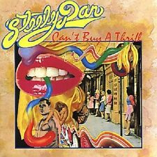 """Steely Dan """"Can 't Buy A Thrill"""" CD NUOVO"""