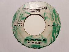 "7""REGGAE VINYL-PATRICK ANDY-YOU DON'T WANT ME-VIVIAN JACKSON (YABBY YOU)"