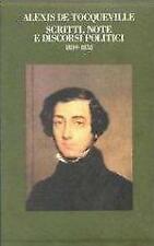 Scritti, note e discorsi politici De Tocqueville Alexis
