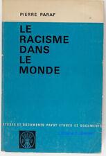 Le racisme dans le monde Pierre Paraf 1964