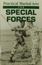 PRACTICAL MARTIAL ARTS FOR SPECIAL FORCES - WILLIAM BEAVER