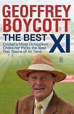The Best 11: Cricket's Most Outspoken Character Picks The Best Test-ExLibrary