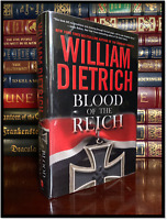 Blood Of The Reich ✎SIGNED✎ by WILLIAM DIETRICH Hardback 1st Edition Printing
