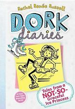 Dork Diaries: Tales from a Not-So-Graceful Ice Princess 4 by Rachel Renée Russel