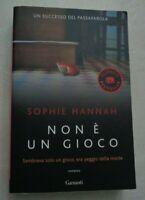 NON E' UN GIOCO DI SOPHIE HANNAH EDIZIONE GARZANTI 2012