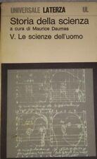 storia della scienza v.le scienze dell'uomo a cura di maurice daumas