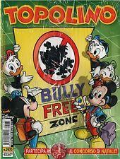 TOPOLINO 2970 BULLY FREE ZONE 30 ottobre 2012 Blisterato da abbonamento