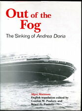 Mattsson OUT OF THE FOG Andrea Doria MARITIME HISTORY Illus 2003 HC/DJ 1st US Ed