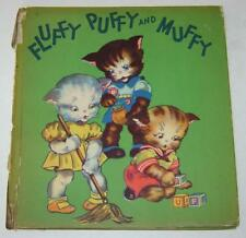 """""""FLUFFY PUFFY and MUFFY"""" VINTAGE 1944 CHILDRENS BOOK (ILLUS. by MARGOT VOIGT)"""