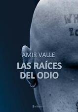 Las Raices del Odio (Paperback or Softback)