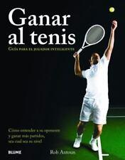 Ganar al tenis: Guía para el jugador inteligente (Spanish Edition)-ExLibrary
