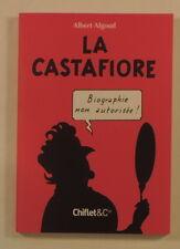 Tintin La Castafiore biographie non autorisee Algoud ed Chiflet 2006