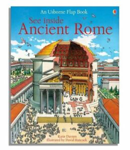 See Inside Ancient Rome (Usborne Flap Books): 1 by Katie Daynes Hardback Book