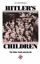 Hitler's Children: The Hitler Youth and the SS (Paperback or Softback)